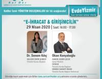 E- İhracat & Girişimcilik konulu Webinar Zoom ÜzerindenGerçekleştirildi